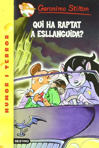 9788497089852: Qui ha raptat a Esllanguida? (GERONIMO STILTON)