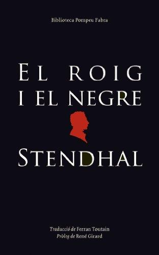 9788497100618: El roig i el negre. (BIBLIOTECA POMPEU FABRA)