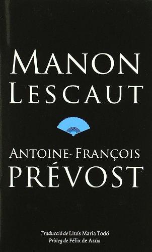 9788497100694: Manon Lescaut (Biblioteca Pompeu Fabra)