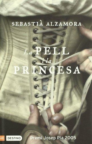9788497100748: La Pell I La Princesa (L'ANCORA)