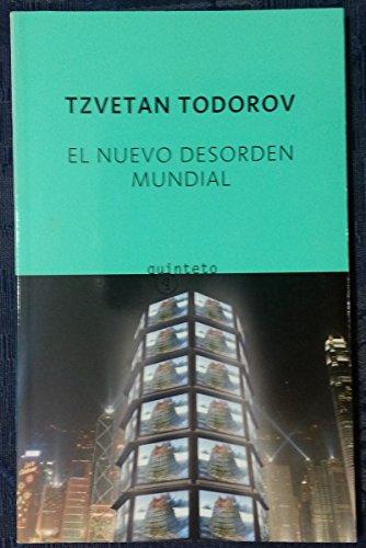 El Nuevo Desorden Mundial (Spanish Edition) (9788497110617) by Tzvetan Todorov