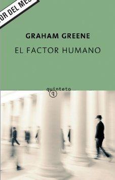 9788497110778: Factor humano, el (Quinteto Bolsillo)