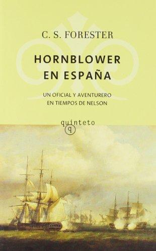 HORNBLOWER EN ESPAÑA: C. S. FORESTER