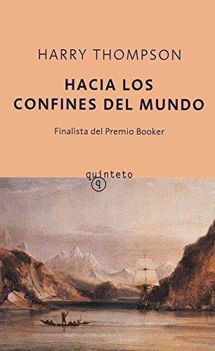 9788497110938: Hacia los confines del mundo (Quinteto Bolsillo)
