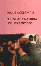 9788497111041: Historia natural de los sentidos, una (Quinteto Bolsillo)