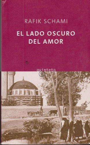 9788497111065: Lado oscuro del amor, el (Quinteto Bolsillo)