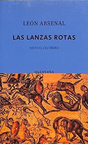 9788497111126: LANZAS ROTAS, LAS: SIXTO EL CELTIBERO (E