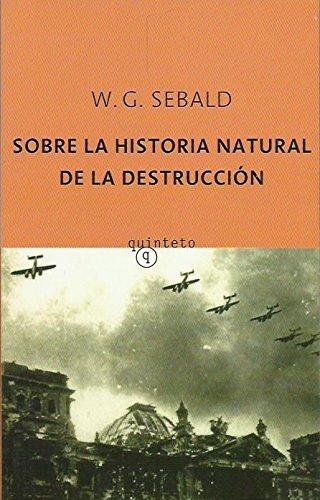 9788497111201: Sobre la historia natural de la destruccion (Quinteto Bolsillo)