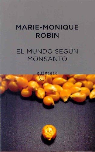 9788497111232: Mundo segun monsanto, el (Quinteto Bolsillo)