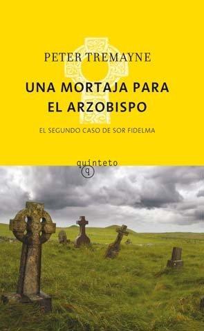 9788497111461: Mortaja para el arzobispo, una - el segundo caso de sor fidelma (Quinteto Bolsillo)