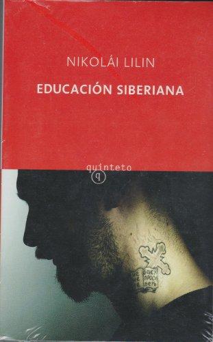 9788497111553: Educacion siberiana (Quinteto Bolsillo)