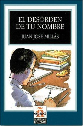 9788497130172: Desorden de tu nombre. Livello 3 (El) (Leer En Espanol)