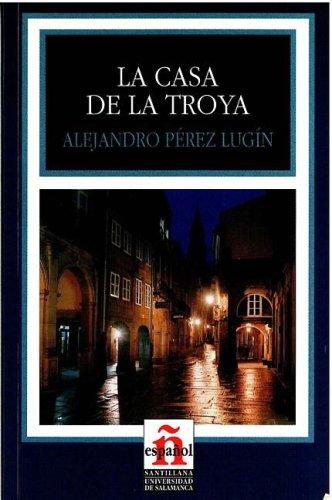 9788497130257: La casa de la troya (leer en español) nivel 3 (Leer en Espanol: Level 3)