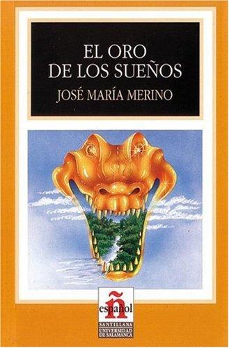 9788497130295: Oro de los suenos. Livello 4 (El) (Leer En Espanol, Level 4)