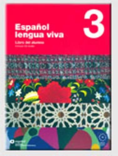 9788497130448: Espanol Lengua Viva: Libro Del Alumno + CD 3 (Spanish Edition)