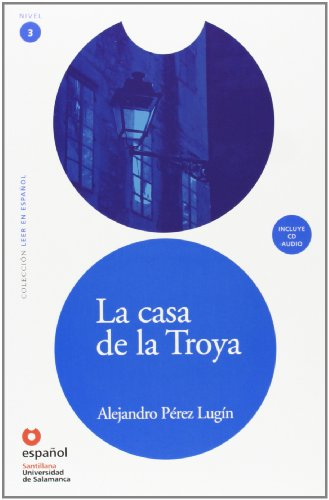 9788497130653: La casa de la Troya (Libro + CD)/ The House of Troya (Leer En Espanol Level 3) (Spanish Edition)