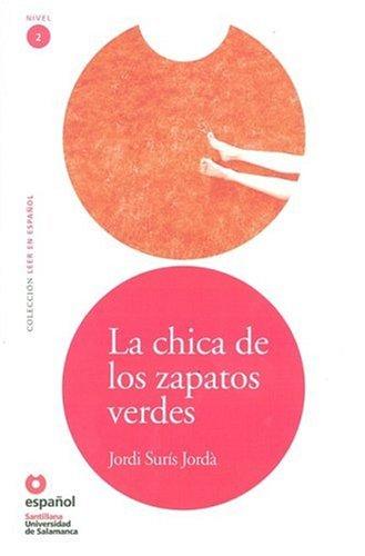 La chica de los zapatos verdes (Leer En Espanol Level 2) (Leer en Espanol: Nivel 2) (Spanish ...