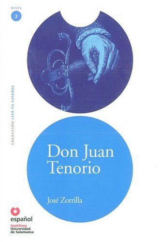 Don Juan Tenorio (Leer En Espanol Level 3) (Leer en Espanol: Nivel 3) (Spanish Edition): Zorrilla, ...