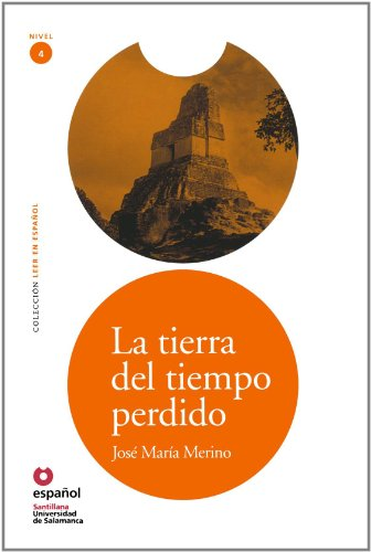9788497130820: La tierra del tiempo perdido/ Land of Lost Time (Leer En Espanol Level 4) (Spanish Edition)