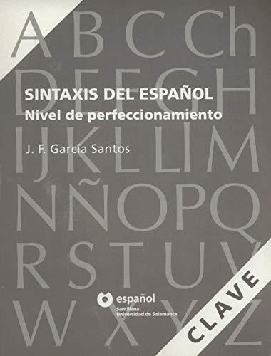 9788497130974: Sintaxis Del Espanol - Nivel De Perfeccionamiento: Key (Spanish Edition)