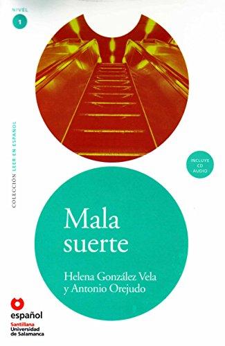 9788497131049: Mala suerte ED09+CD (Leer en Espanol 1) / Bad Luck ED09+CD (Leer En Espanol: Nivel 1) (Spanish Edition)