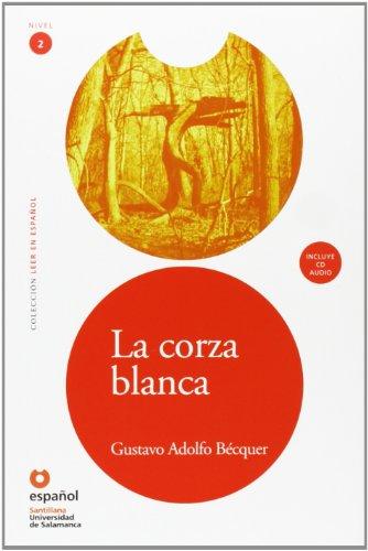 9788497131094: La corza blanca ((Leer en español., Nivel 2 ) (Spanish Edition)