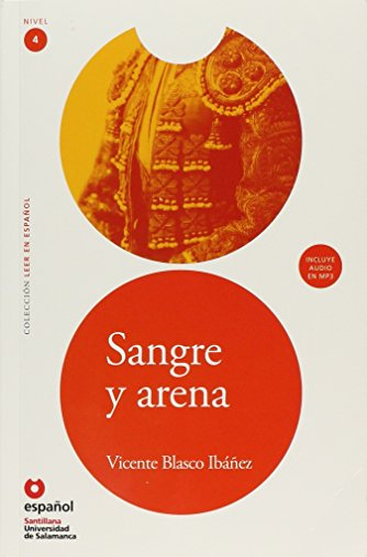 9788497131100: Sangre y arena (ED11+CD) [Blood and Sand (ED11+CD)] (Leer en espanol, Nivel 4 / Read in Spanish, Level 4) (Spanish Edition)