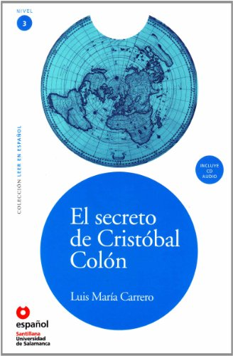 9788497131117: LEER EN ESPAÑOL NIVEL 3 EL SECRETO DE CRISTOBAL COLON + CD (Leer En Espanol: Nivel 3/Read in Spanish: Level 3)