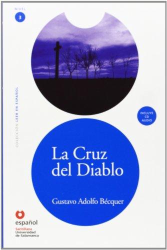 9788497131162: Lee Nivel 3 La Cruz Del Diablo Ed10+Cd (Leer En Espanol, Nivel 3 / Read in Spanish, Level 3)