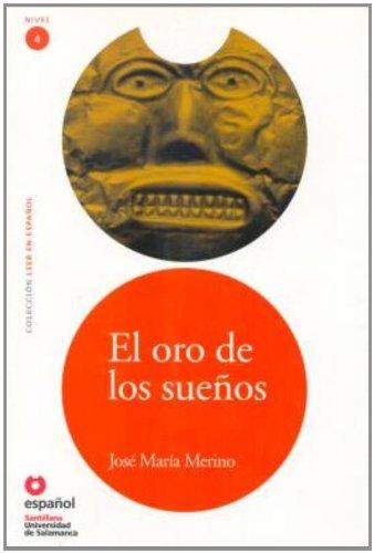 9788497131216: LEER EN ESPAÑOL NIVEL 4 EL ORO DE LOS SUEÑOS + CD