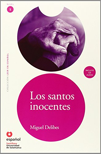 9788497131247: Los santos inocentes / The Innocent Saints (Spanish Edition) (Leer en Espanol)