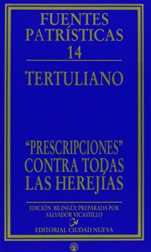 9788497150040: «Prescripciones» contra todas las herejías (Fuentes Patrísticas, sección textos)