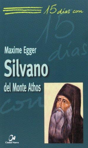 15 días con Silvano del Monte Athos: Egger, Maxim