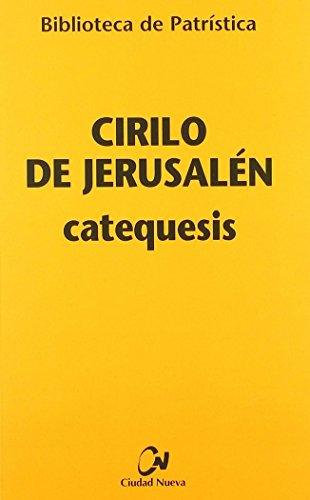 9788497150804: CATEQUESIS. CIRILO DE JERUSALEM