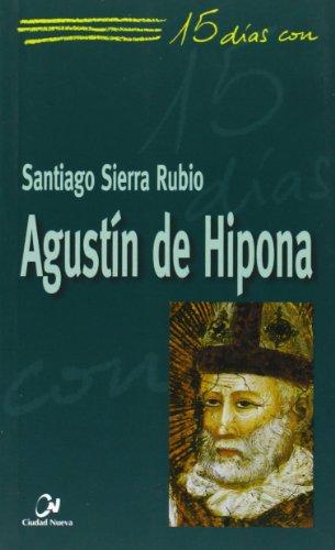 9788497151108: Agustín de Hipona (15 días con)