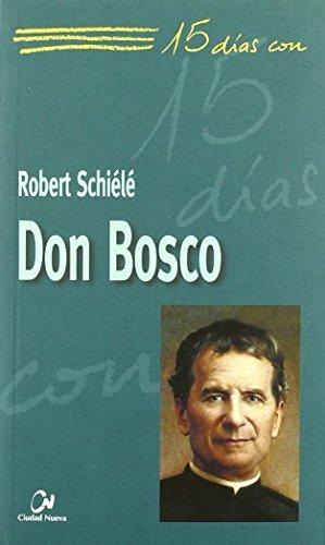 15 días con Bosco: Schiélé, Robert