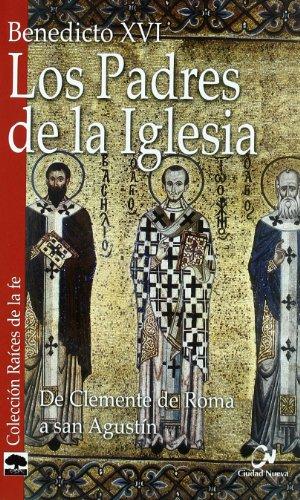 9788497151474: Los Padres de la Iglesia: De Clemente de Roma a san Agustín (Raíces de la fe)
