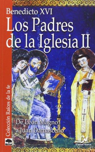 9788497151863: Los Padres de la Iglesia II: De León Magno a Juan Damasceno (Raíces de la fe)