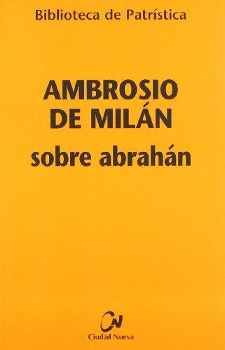 9788497152297: Sobre Abrahan