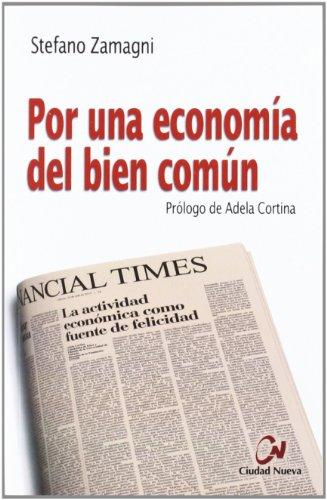 9788497152488: Por una economía del bien común