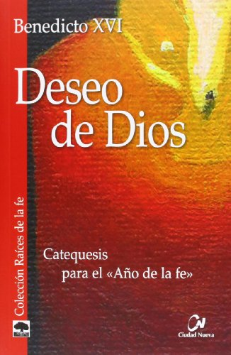 9788497152730: Deseo de Dios