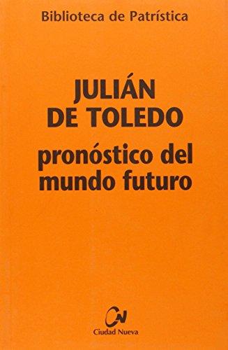 9788497152747: Pronóstico del mundo futuro