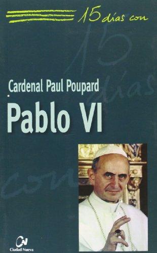 9788497152808: Pablo VI (15 días con)