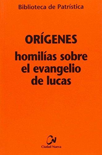 9788497153096: homilias Sobre El Evangelio De Lucas: 97 (Biblioteca de Patrística)