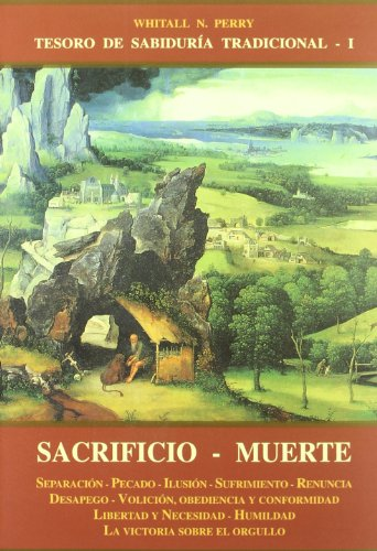 Sacrificio - Muerte (Spanish Edition): Perry, Whitall N.