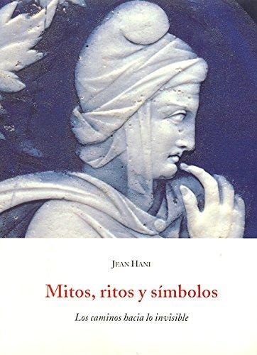 9788497160698: Mitos, ritos y símbolos : los caminos hacia lo invisible