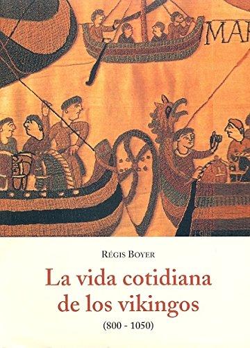 9788497161220: Vida Cotidiana De Los Vikingos B-59. (800-1050)