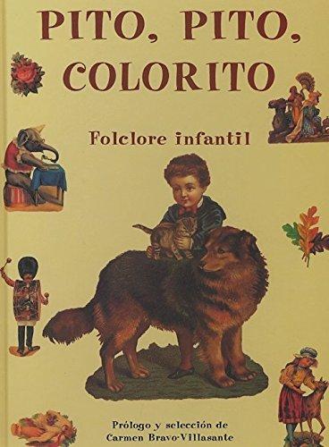 9788497161251: Pito, pito, colorito. folclore infantil