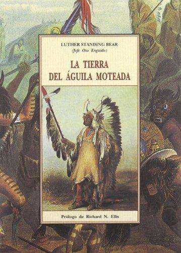 9788497161428: Tierra del aguila moteada, la