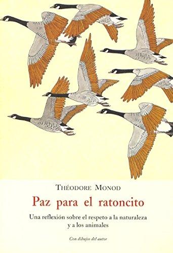 9788497162043: Paz para el ratoncito : una reflexión sobre el respeto a la naturaleza y a los animales